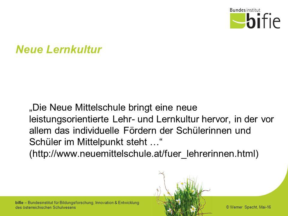 """bifie – Bundesinstitut für Bildungsforschung, Innovation & Entwicklung des österreichischen Schulwesens © Werner Specht, Mai-16 Neue Lernkultur """"Die N"""
