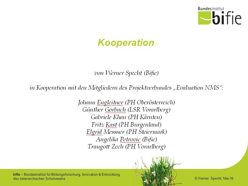 bifie – Bundesinstitut für Bildungsforschung, Innovation & Entwicklung des österreichischen Schulwesens © Werner Specht, Mai-16 Kooperation