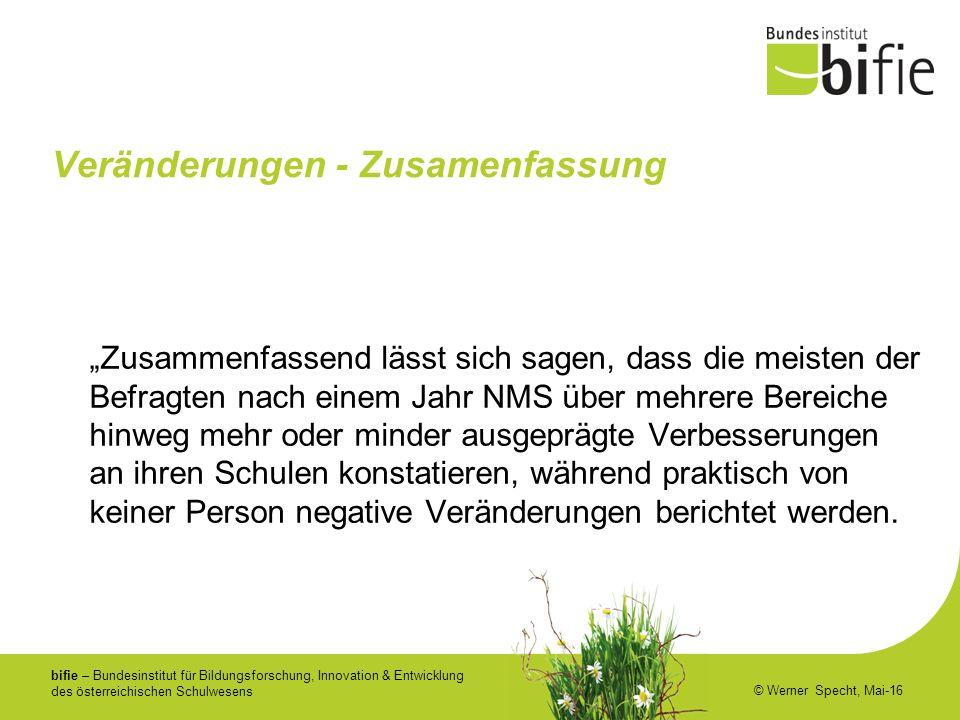 bifie – Bundesinstitut für Bildungsforschung, Innovation & Entwicklung des österreichischen Schulwesens © Werner Specht, Mai-16 Veränderungen - Zusame