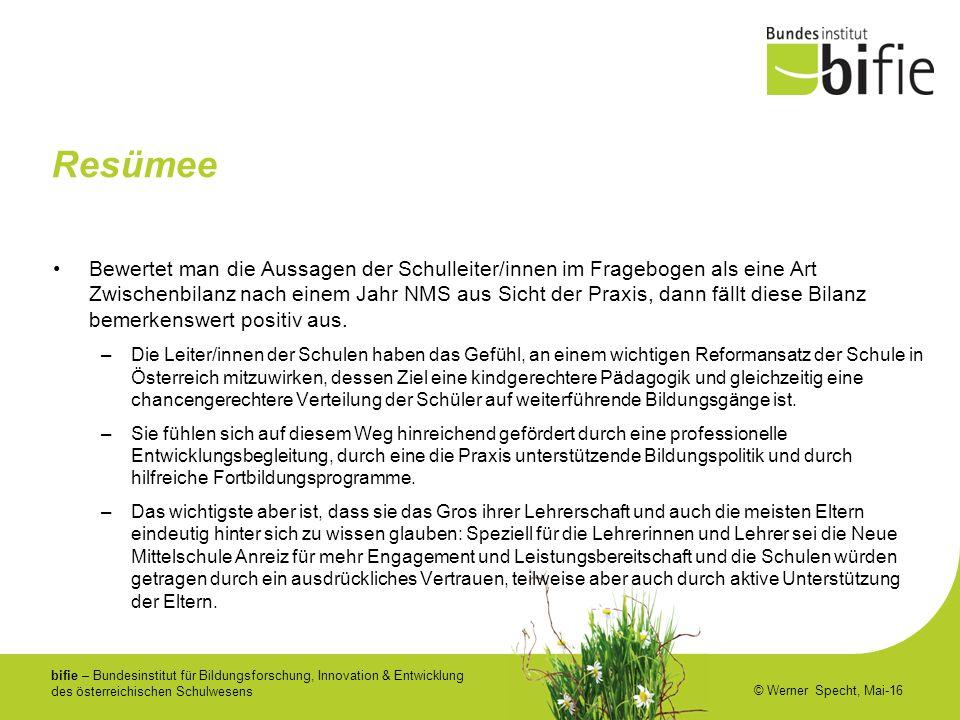 bifie – Bundesinstitut für Bildungsforschung, Innovation & Entwicklung des österreichischen Schulwesens © Werner Specht, Mai-16 Resümee Bewertet man d