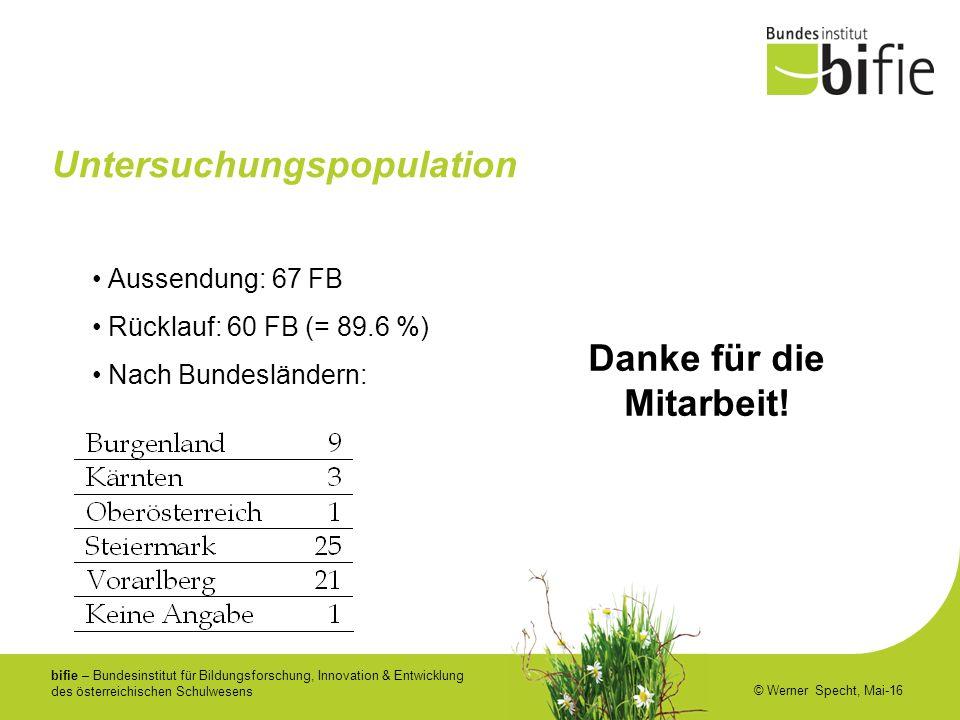 bifie – Bundesinstitut für Bildungsforschung, Innovation & Entwicklung des österreichischen Schulwesens © Werner Specht, Mai-16 Untersuchungspopulatio
