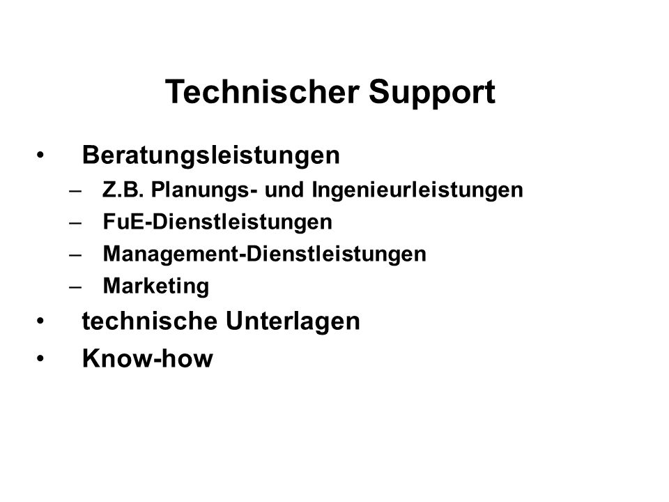 Technischer Support Beratungsleistungen –Z.B.