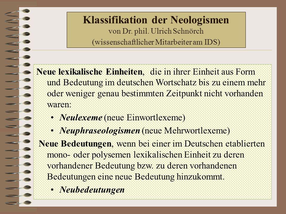 Klassifikation der Neologismen von Dr. phil.