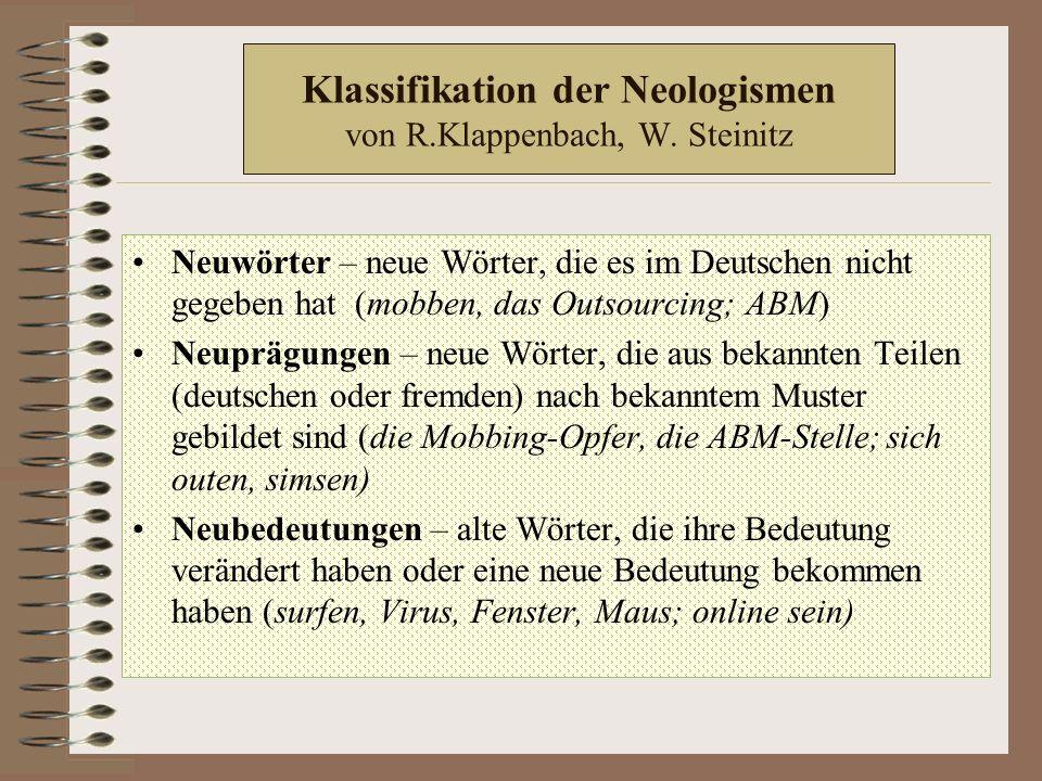 Klassifikation der Neologismen von R.Klappenbach, W.