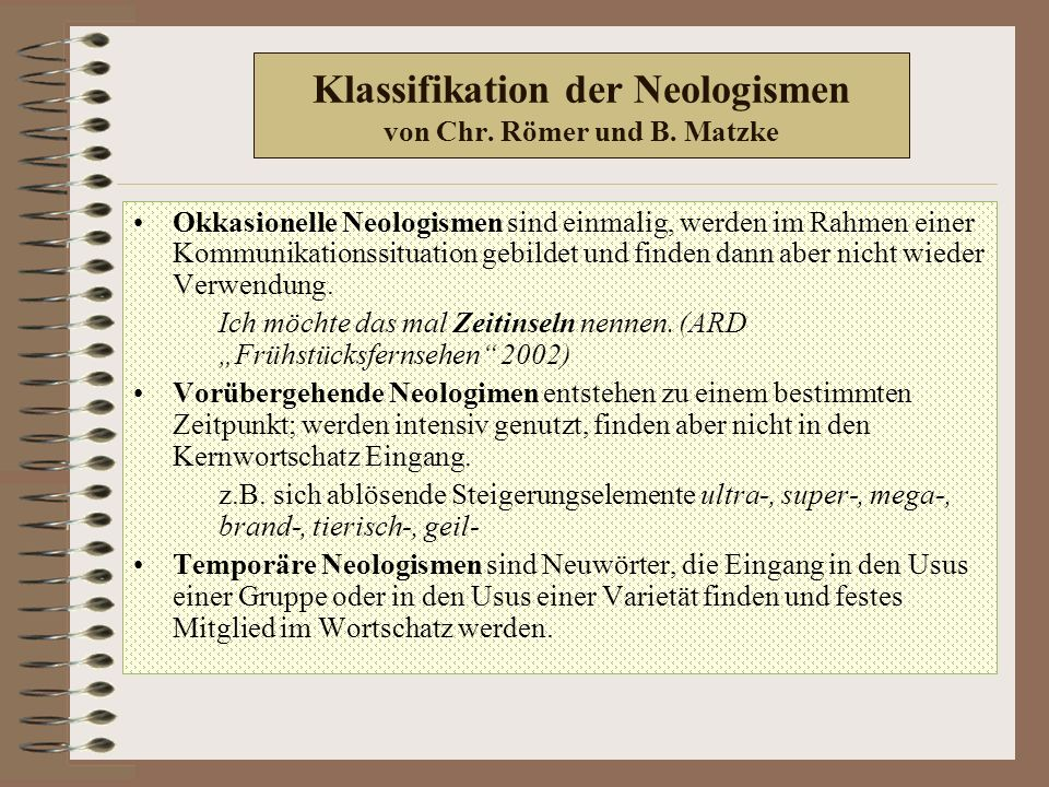 Klassifikation der Neologismen von Chr. Römer und B.