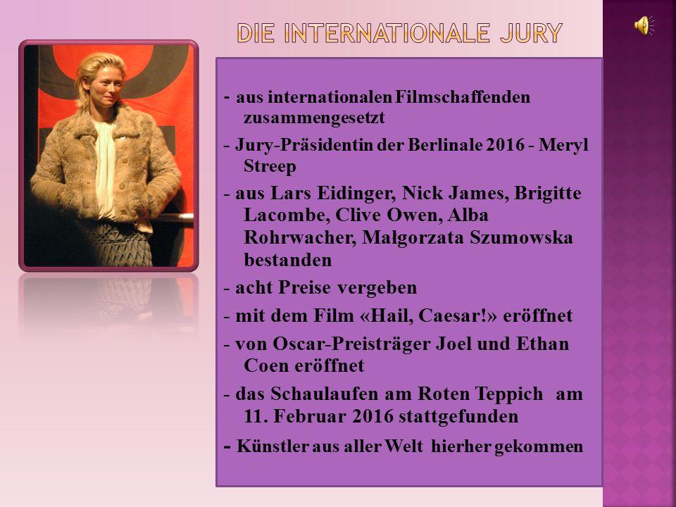 - der Goldene Bär - für den besten Langfilm - der Silberne Bär – der Große Preis der Jury - wichtigste Auszeichnung des Festivals - aus dem Stadtwappen Berlins entnommen - die Preistrophäe - von der deutschen Künstlerin Renee Sintenis gestaltet - seit 2007 auch dem internationalen Kurzfilm-Wettbewerb vergeben