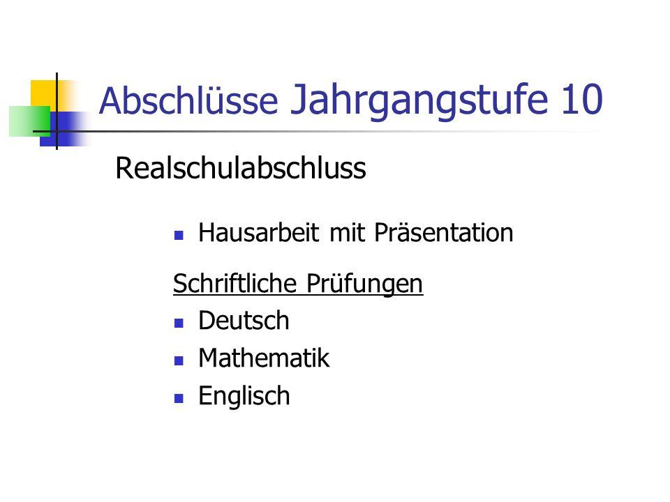 Endnoten in Deutsch, Mathematik, und Englisch Endnoten unter Berücksichtigung der Kurszugehörigkeit Leistungen im 2.