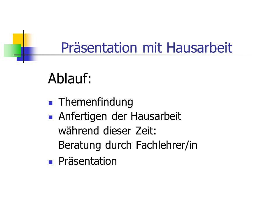 Verändertes Zeitraster Phase 1: Entscheidung für Präsentation 26.05.