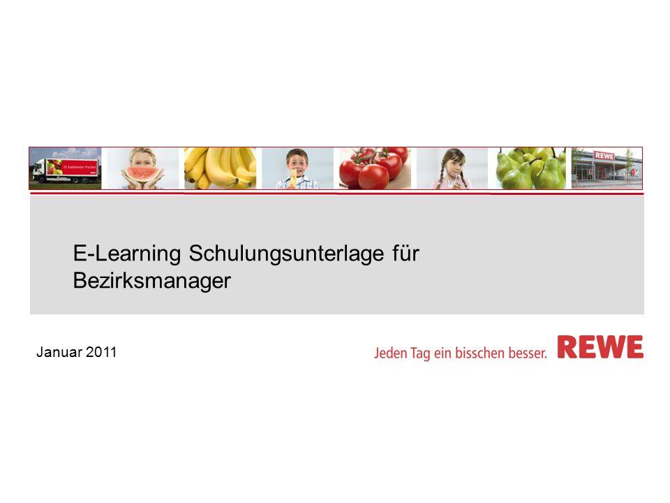 Januar 2011 E-Learning Schulungsunterlage für Bezirksmanager