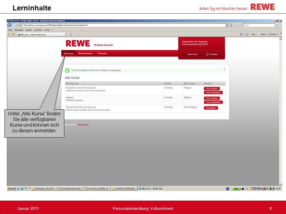 """8Januar 2011Personalentwicklung Vollsortiment Lerninhalte Unter """"Alle Kurse"""" finden Sie alle verfügbaren Kurse und können sich zu diesen anmelden."""