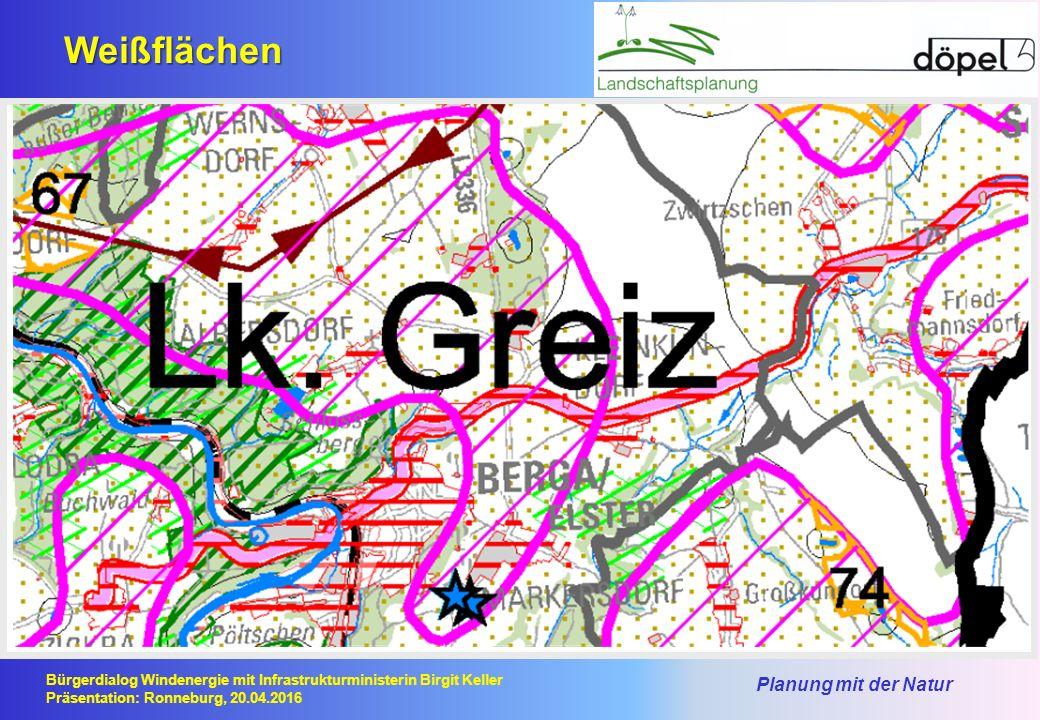 Planung mit der Natur Bürgerdialog Windenergie mit Infrastrukturministerin Birgit Keller Präsentation: Ronneburg, 20.04.2016 Weißflächen