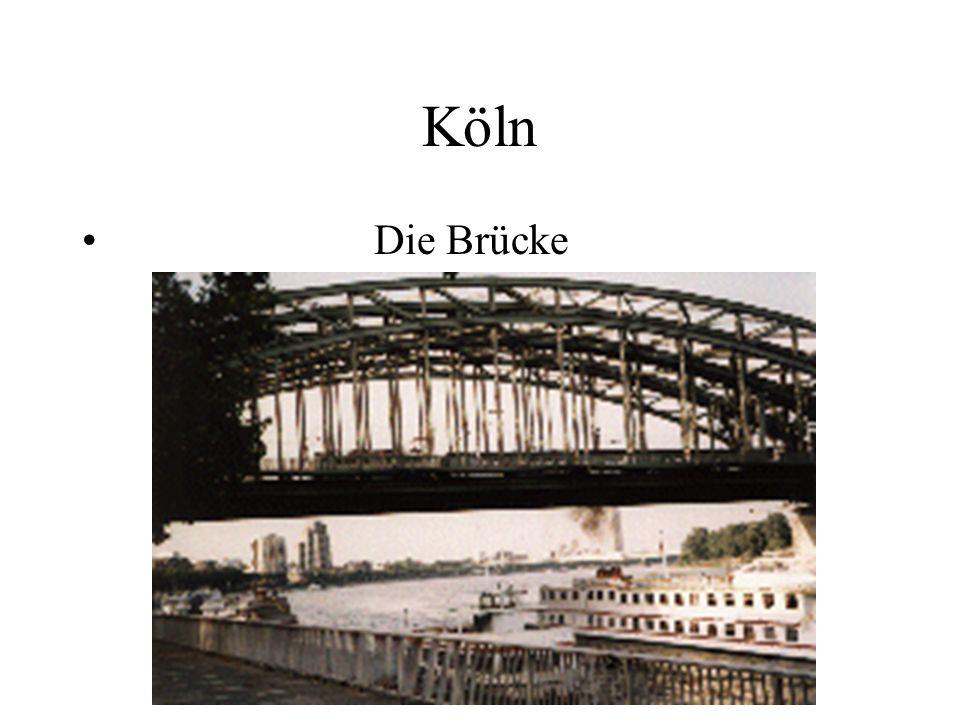 Köln Die Brücke