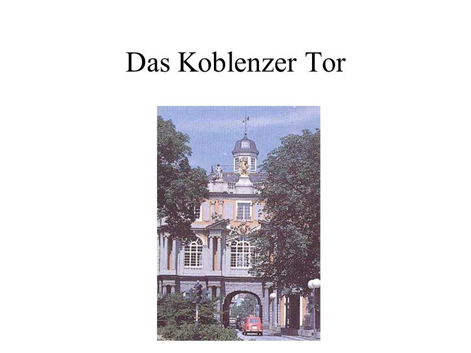 Das Koblenzer Tor