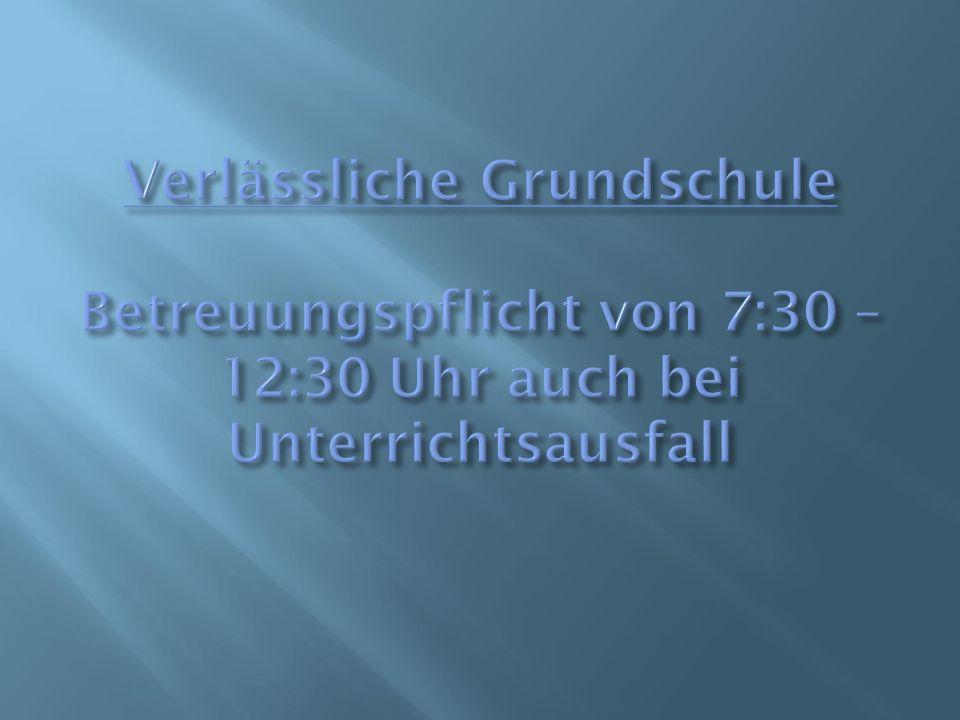 1.Zeitplan der Schule Zeitplan 7:30 Uhr:Beginn der Betreuungszeit Ca.
