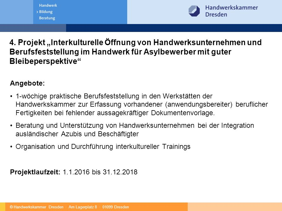 © Handwerkskammer Dresden · Am Lagerplatz 8 · 01099 Dresden 5.