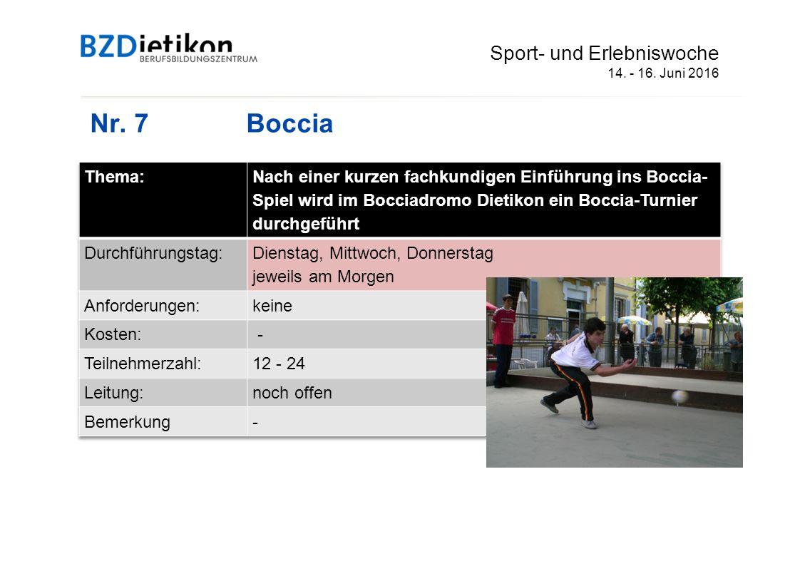 Nr. 7Boccia Sport- und Erlebniswoche 14. - 16. Juni 2016