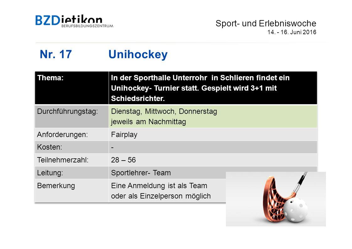 Nr. 17Unihockey Sport- und Erlebniswoche 14. - 16. Juni 2016
