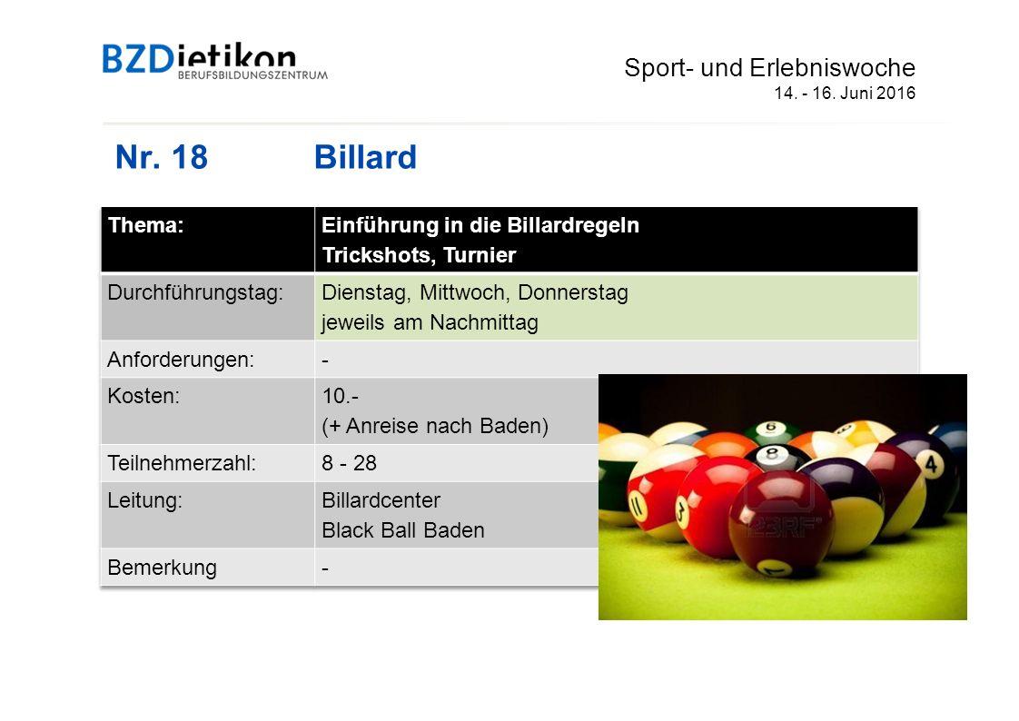 Nr. 18Billard Sport- und Erlebniswoche 14. - 16. Juni 2016