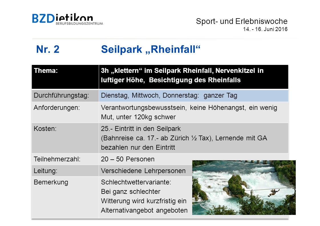 """Nr. 2 Seilpark """"Rheinfall Sport- und Erlebniswoche 14. - 16. Juni 2016"""