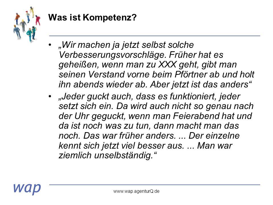"""www.wap.agenturQ.de Was ist Kompetenz. """"Wir machen ja jetzt selbst solche Verbesserungsvorschläge."""