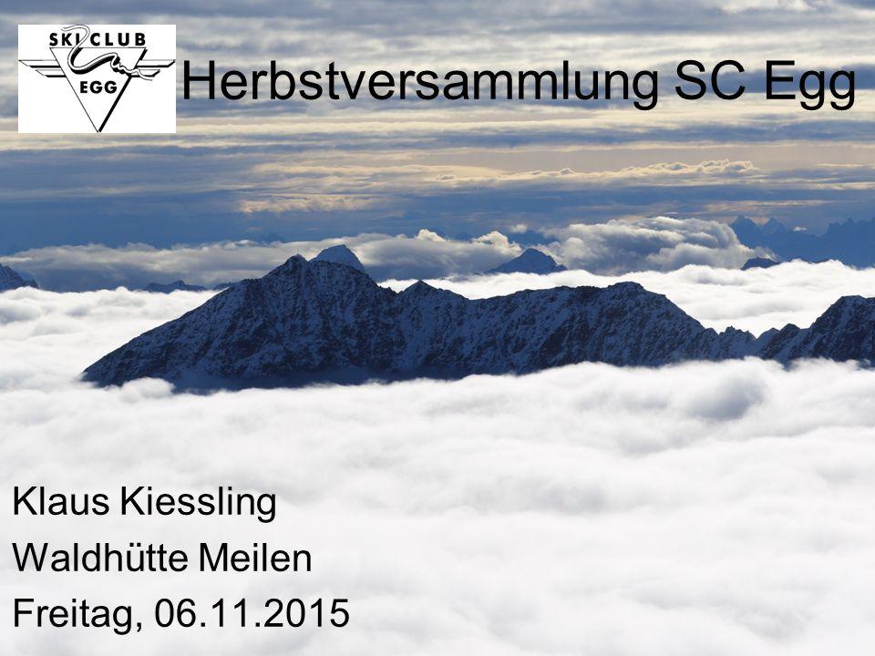 Herbstversammlung SC Egg Klaus Kiessling Waldhütte Meilen Freitag, 06.11.2015