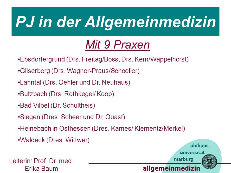 allgemeinmedizin marburg philipps universität PJ in der Allgemeinmedizin a Mit 9 Praxen Ebsdorfergrund (Drs.