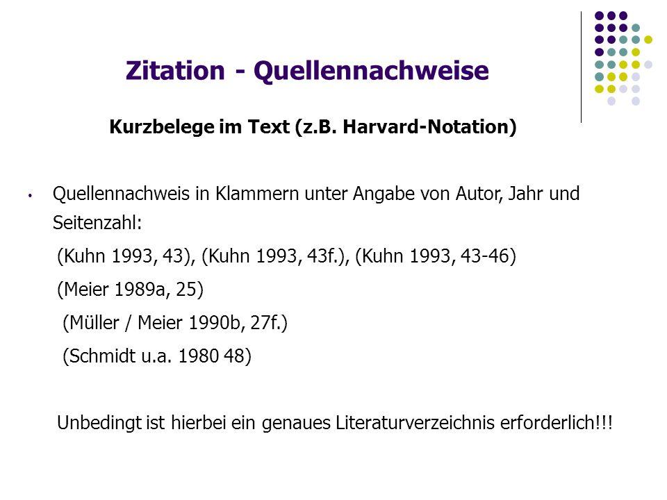 Zitation - Quellennachweise Kurzbelege im Text (z.B.