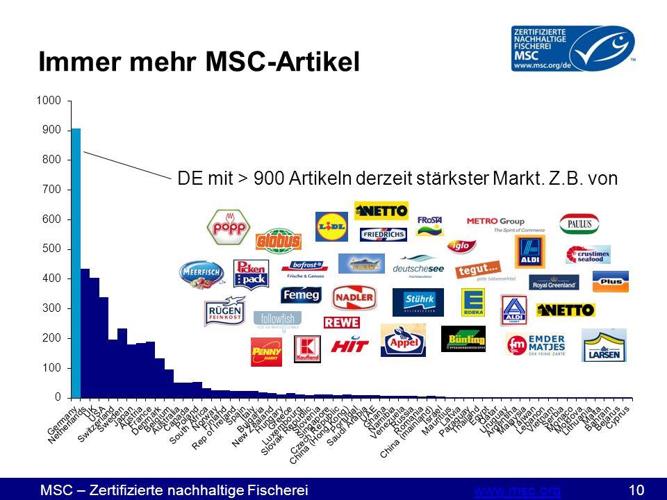 MSC – Zertifizierte nachhaltige Fischereiwww.msc.org 10www.msc.org DE mit > 900 Artikeln derzeit stärkster Markt.