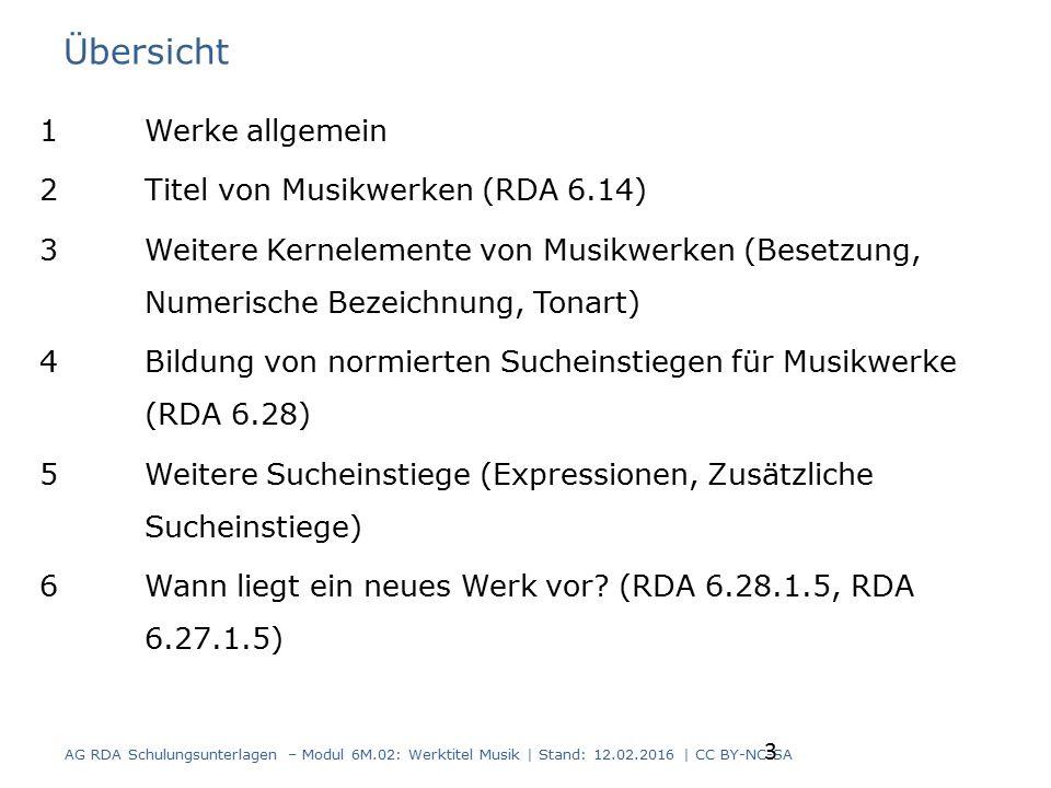 Übersicht 1Werke allgemein 2Titel von Musikwerken (RDA 6.14) 3Weitere Kernelemente von Musikwerken (Besetzung, Numerische Bezeichnung, Tonart) 4Bildun