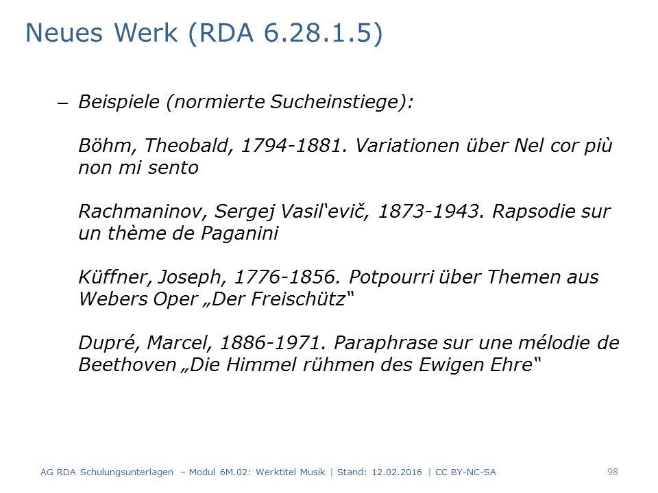 Neues Werk (RDA 6.28.1.5) – Beispiele (normierte Sucheinstiege): Böhm, Theobald, 1794-1881. Variationen über Nel cor più non mi sento Rachmaninov, Ser
