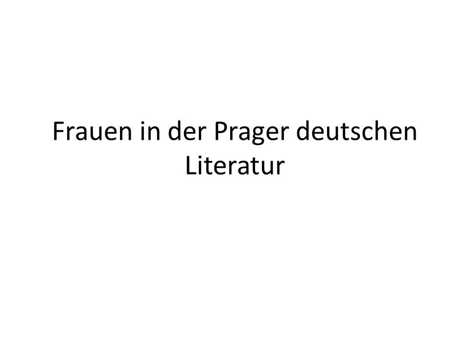 Frauen in der Prager deutschen Literatur