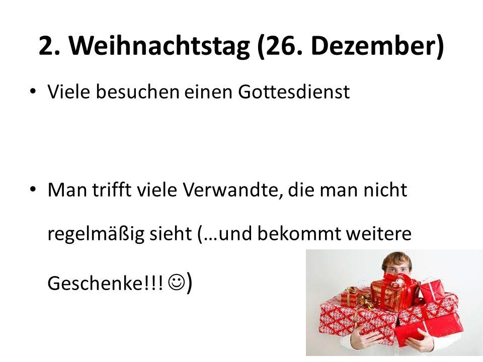 2. Weihnachtstag (26.