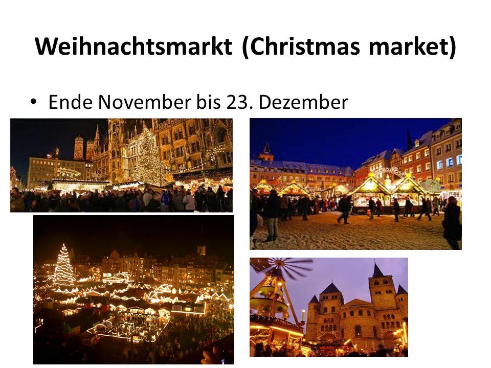 Weihnachtsmarkt (Christmas market) Ende November bis 23. Dezember