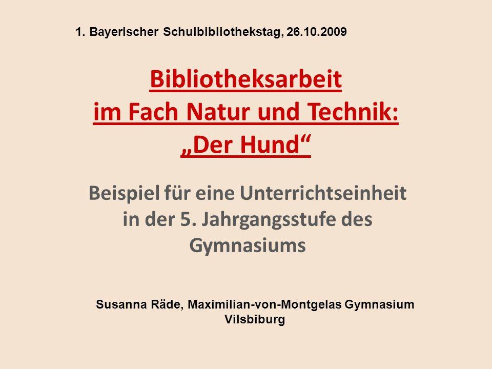 """Bibliotheksarbeit im Fach Natur und Technik: """"Der Hund Beispiel für eine Unterrichtseinheit in der 5."""