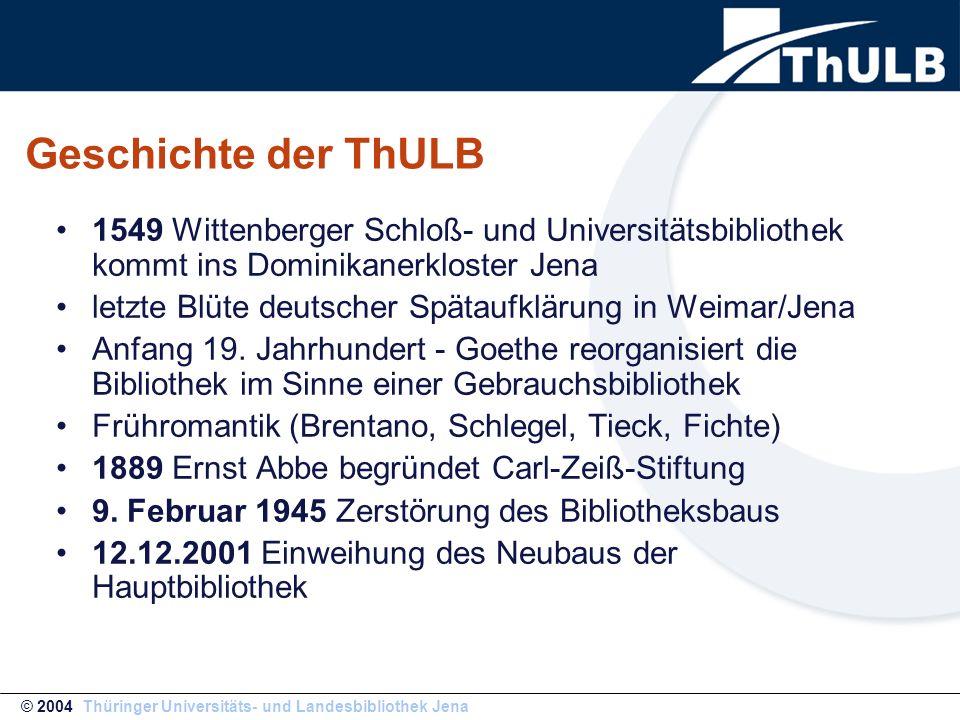 Geschichte der ThULB 1549 Wittenberger Schloß- und Universitätsbibliothek kommt ins Dominikanerkloster Jena letzte Blüte deutscher Spätaufklärung in W