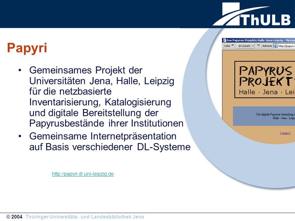 Papyri Gemeinsames Projekt der Universitäten Jena, Halle, Leipzig für die netzbasierte Inventarisierung, Katalogisierung und digitale Bereitstellung d