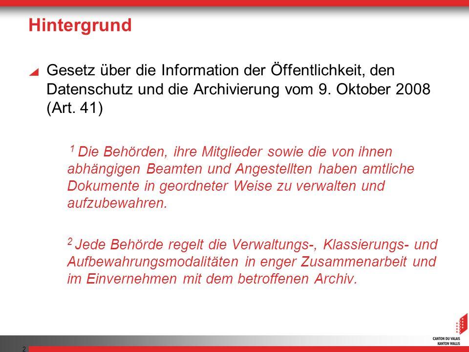 2 Hintergrund Gesetz über die Information der Öffentlichkeit, den Datenschutz und die Archivierung vom 9.