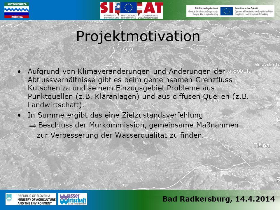 Bad Radkersburg, 14.4.2014 Aufgrund von Klimaveränderungen und Änderungen der Abflussverhältnisse gibt es beim gemeinsamen Grenzfluss Kutscheniza und seinem Einzugsgebiet Probleme aus Punktquellen (z.B.