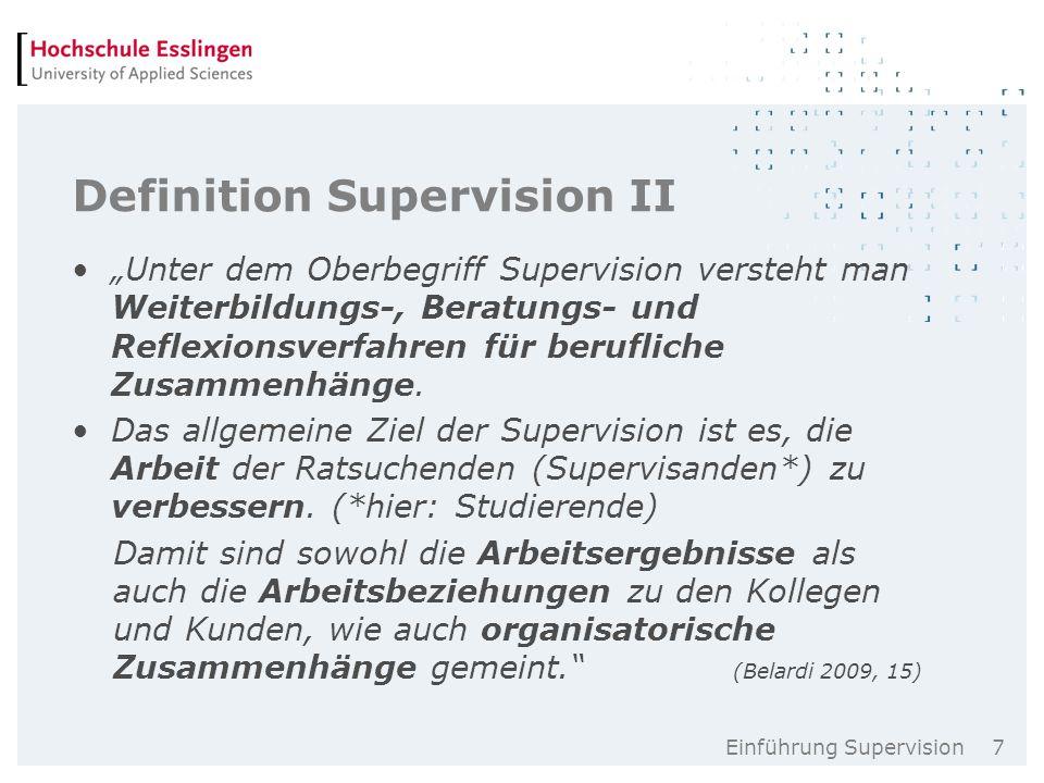 Einführung Supervision 18 Einteilung der Gruppen  i.d.R.