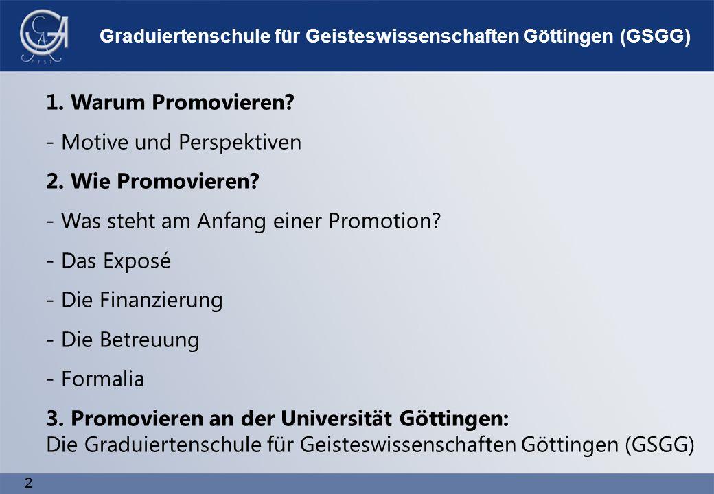 2 2 1. Warum Promovieren. - Motive und Perspektiven 2.