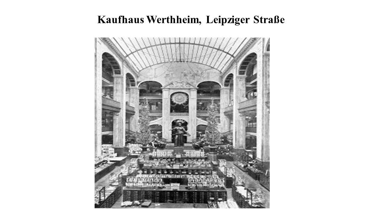 Kaufhaus Werthheim, Leipziger Straße