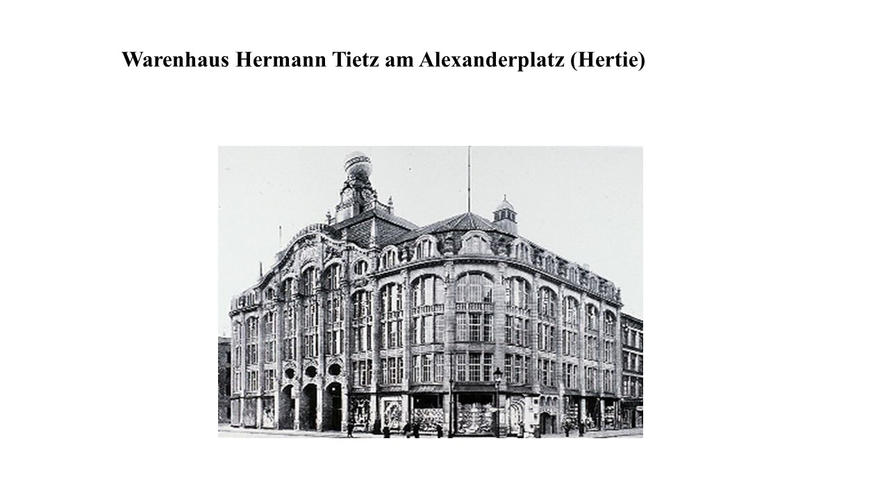 Warenhaus Hermann Tietz am Alexanderplatz (Hertie)