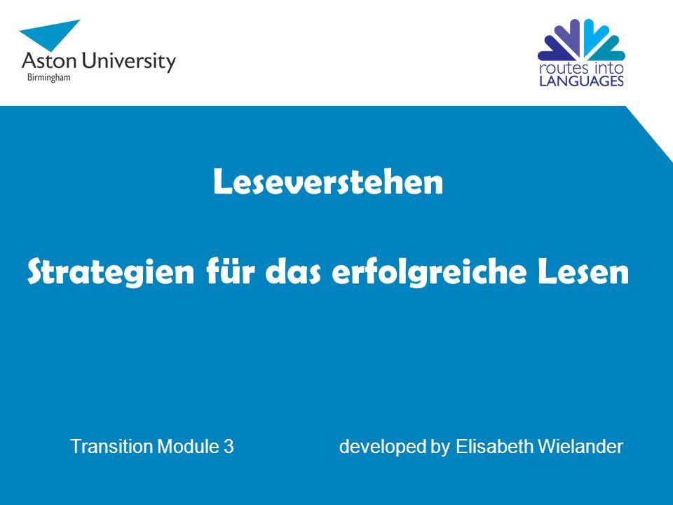 Leseverstehen Strategien für das erfolgreiche Lesen Transition Module 3 developed by Elisabeth Wielander