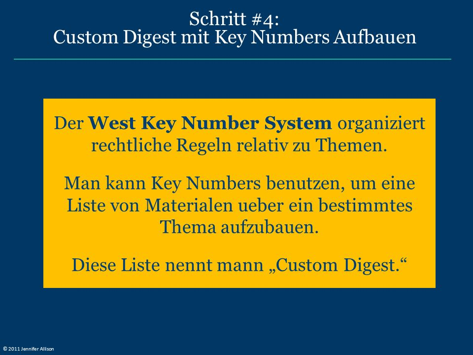 Schritt #4: Custom Digest mit Key Numbers Aufbauen Der West Key Number System organiziert rechtliche Regeln relativ zu Themen. Man kann Key Numbers be