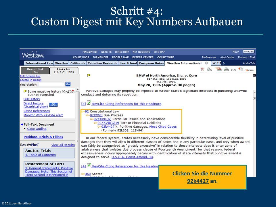 Schritt #4: Custom Digest mit Key Numbers Aufbauen Clicken Sie die Nummer 92k4427 an. © 2011 Jennifer Allison