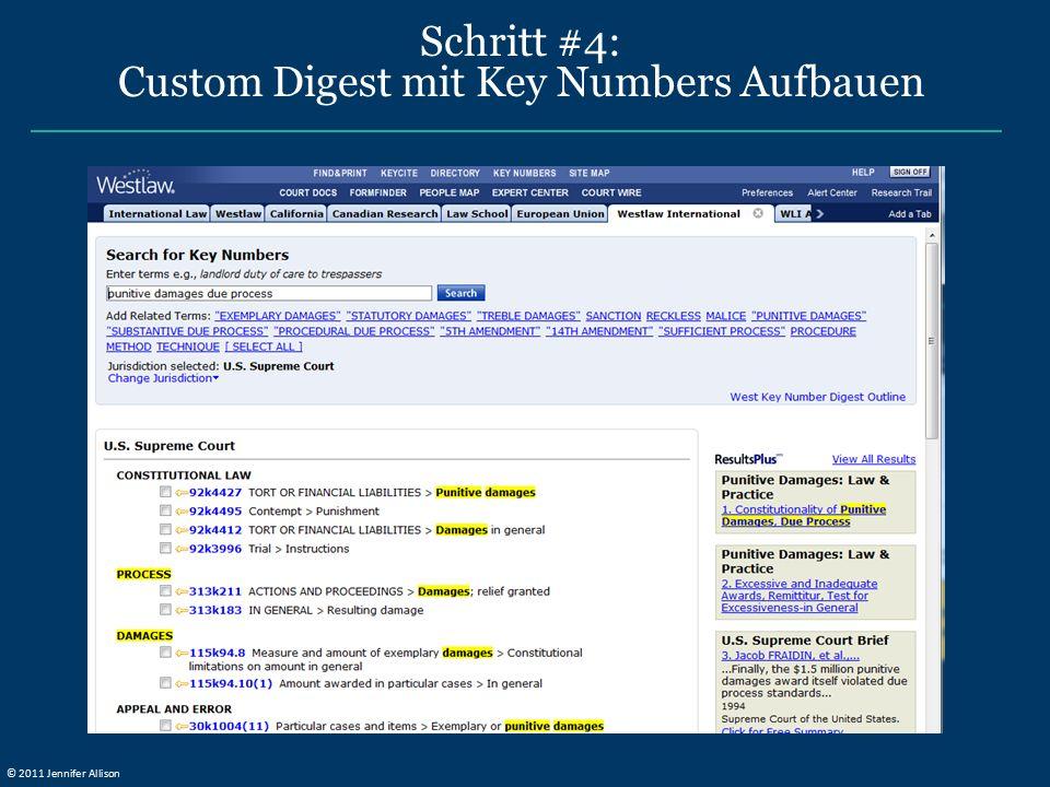 Schritt #4: Custom Digest mit Key Numbers Aufbauen © 2011 Jennifer Allison