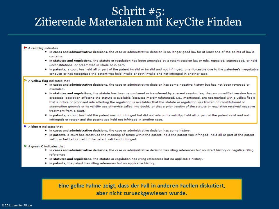 Schritt #5: Zitierende Materialen mit KeyCite Finden Eine gelbe Fahne zeigt, dass der Fall in anderen Faellen diskutiert, aber nicht zurueckgewiesen wurde.