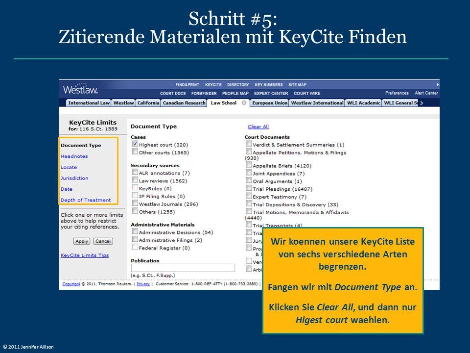Schritt #5: Zitierende Materialen mit KeyCite Finden Wir koennen unsere KeyCite Liste von sechs verschiedene Arten begrenzen. Fangen wir mit Document