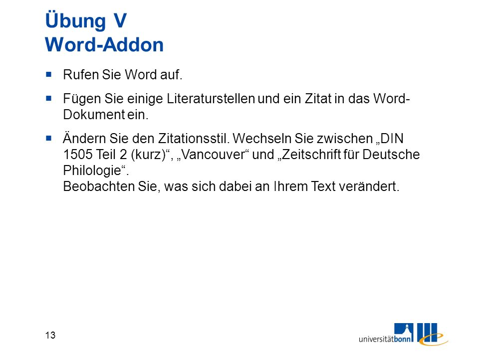 13 Übung V Word-Addon  Rufen Sie Word auf.