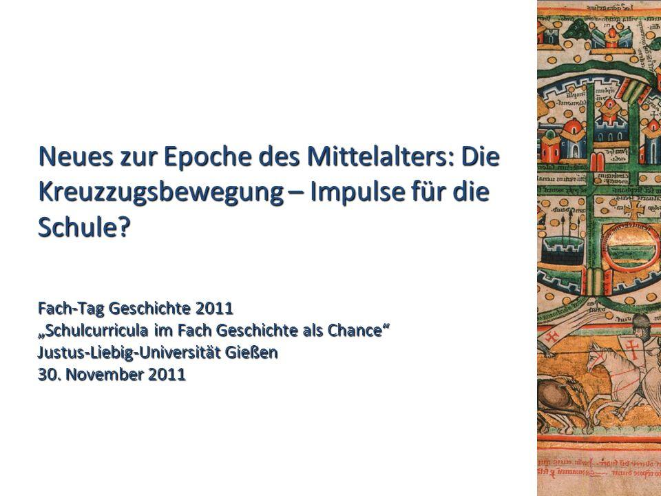 Neues zur Epoche des Mittelalters: Die Kreuzzugsbewegung – Impulse für die Schule.